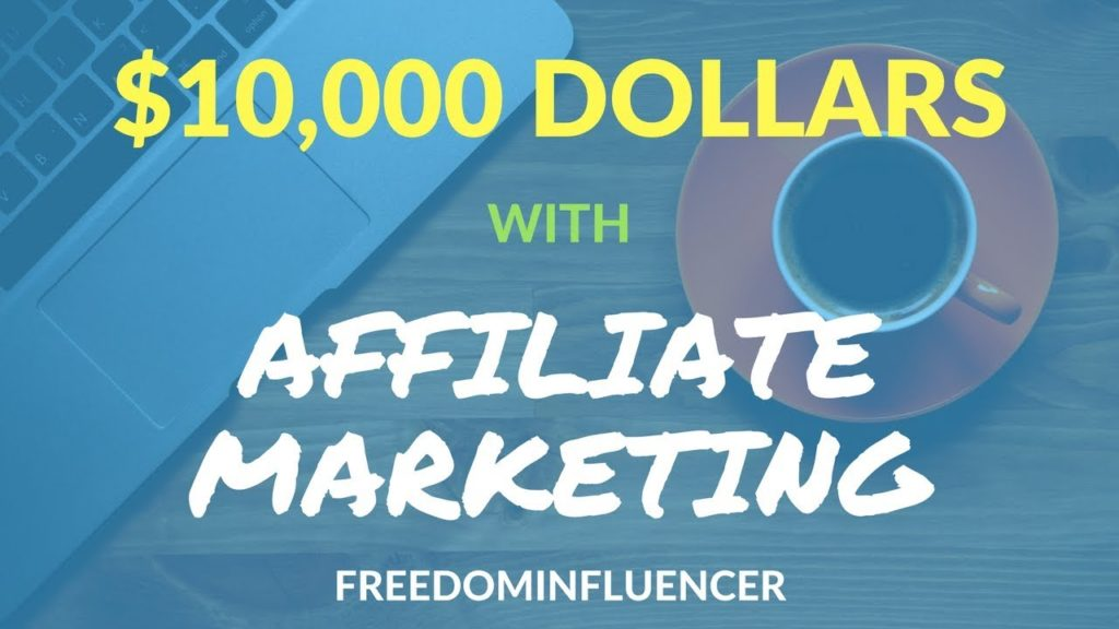 Affiliate Marketing Secret To Making $10,000 Dollars | Step By Step