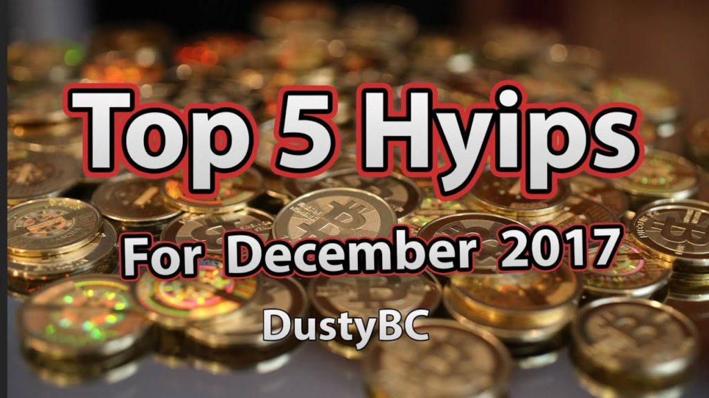 TOP 5 HYIPS For December 2017