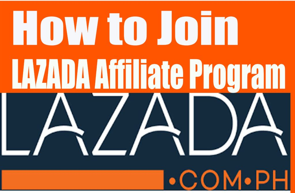 How to Join Lazada Philippines Affiliate Program
