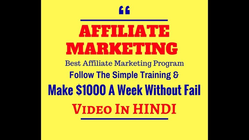 How To MAKE MONEY ONLINE with AFFILIATE MARKETING $1000 a Week Affiliate Program 2018
