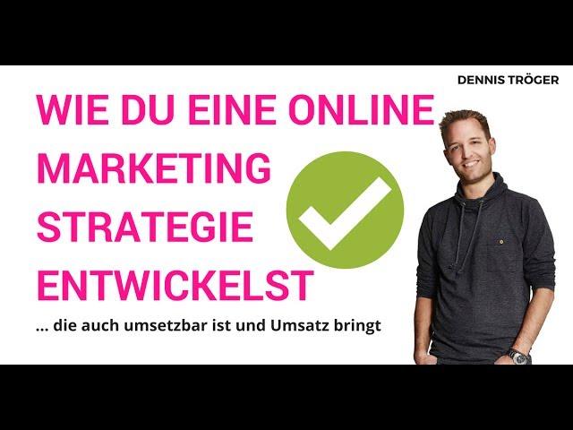 In 15 Minuten zur Online Marketing Strategie | einfach und schnell umzusetzen – Neukundengewinnung