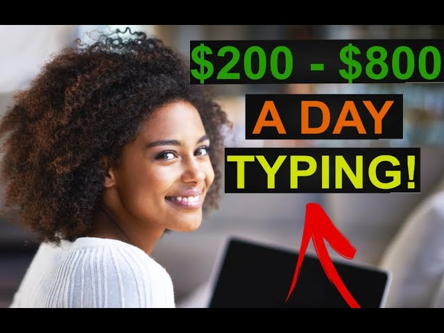 Make Money by Typing/Writing $200 to $800 a Day! SIMPLE HACK !