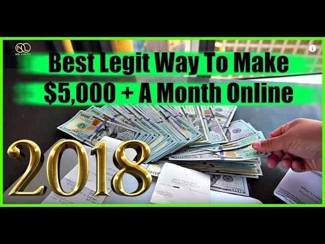 (2018) Best Legit Way To Make Money Online – How To Make $1,000 A Week Online Fast
