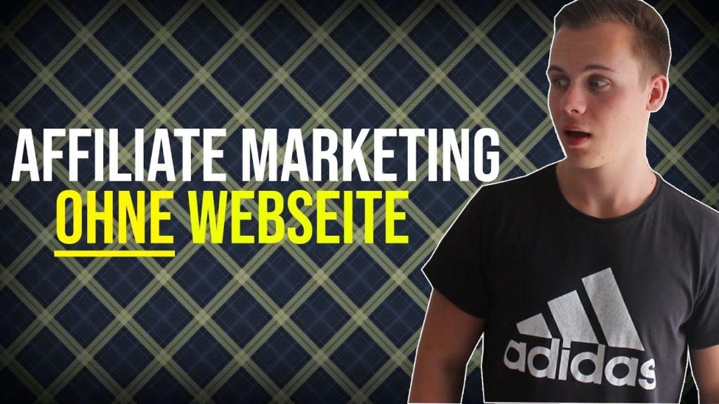 Affiliate Marketing OHNE WEBSEITE –  Tutorial für Anfänger
