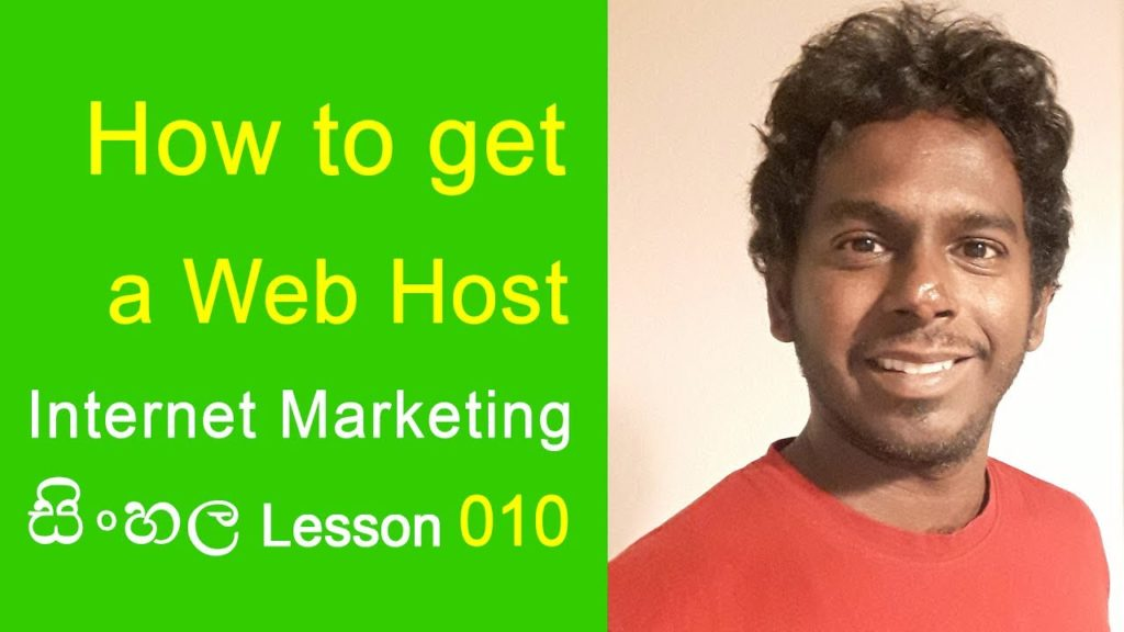 How to Get a Web Host – Internet Marketing Sinhala Lessons 010